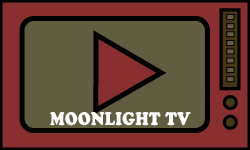 MOONLIGHT TV